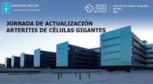 [:gl]XORNADA DE ACTUALIZACIÓN: ARTERITE DE CÉLULAS XIGANTES[:es]JORNADA DE ACTUALIZACIÓN: ARTERITIS DE CÉLULAS GIGANTES[:] @ H. Alvaro Cunqueiro